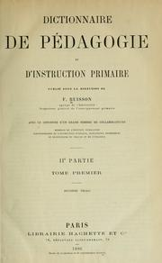 Cover of: Dictionnaire de pédagogie et d'instruction primaire, publié sous la direction de F. Buisson ...