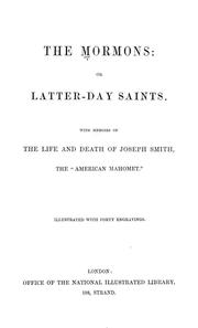 Cover of: The Mormons: or Latter-day Saints