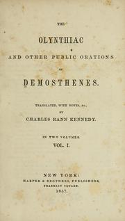 Cover of: The Olynthiacs of Demosthenes: With notes for schools and colleges.