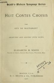 Cover of: Huit contes choisis: Selected and edited with notes by Elizabeth M. White.