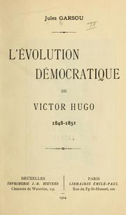 Cover of: L' évolution démocratique de Victor Hugo, 1848-1851.