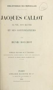 Cover of: Jacques Callot, sa vie, son oeuvre et ses continuateurs.
