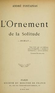Cover of: L' ornement de la solitude