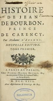 Cover of: Histoire de Jean de Bourbon, prince de Carency.