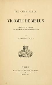 Cover of: Vie charitable du Vicomte de Melun