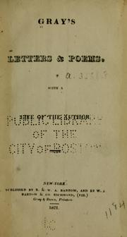 Cover of: Gray's letters & poems: with a life of the author.