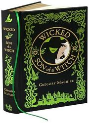 Cover of: Wicked & Son of a Witch: Two Complete Novels