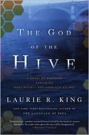 Cover of: The god of the hive: a novel of suspense featuring Mary Russell and Sherlock Holmes