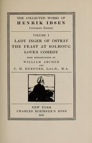 Cover of: Lady Inger of Östråt: The feast at Solhoug ; Love's comedy