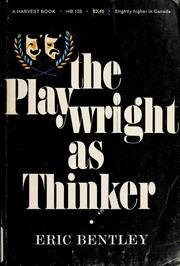 Cover of: The playwright as thinker: a study of drama in modern times.