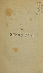 Cover of: La queue d'or.