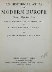 Cover of: An historical atlas of modern Europe from 1789-1914, with an historical and explanatory text.