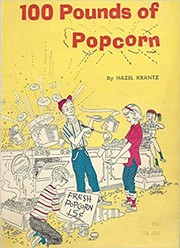 Cover of: 100 pounds of popcorn