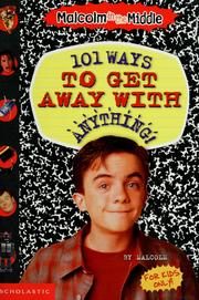 Cover of: 101 Ways to Get Away With Anything!