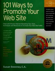 Cover of: 101 ways to promote your web site: filled with proven Internet marketing tips, tools, techniques, and resources to increase your web site traffic