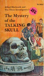 Cover of: Alfred Hitchcock and the three investigators in the mystery of the talking skull