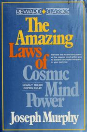 Cover of: The amazing laws of cosmic mind power