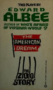 Cover of: The American dream, and The zoo story: two plays