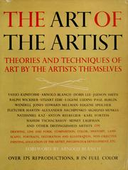 Cover of: The art of the artist: theories and techniques of art by the artists themselves.