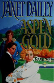 Cover of: Aspen gold: a novel