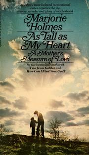 Cover of: As tall as my heart: a mother's measure of love
