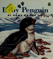 Cover of: Baby Penguin: at home on the ice