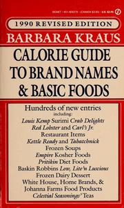 Cover of: Barbara Kraus 1990 calorie guide to brand names and basic foods.