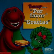 "Cover of: Barney dice, ""Por favor"" y ""gracias"""