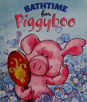 Cover of: Bathtime for Piggyboo