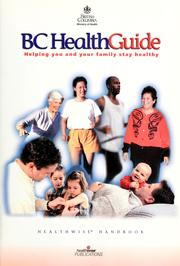 Cover of: BC HealthGuide: helping you and your family stay healthy : healthwise handbook
