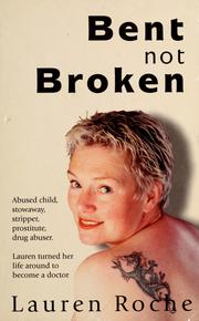 Cover of: Bent not broken