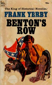 Cover of: Benton's row.