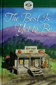 Cover of: The best is yet to be