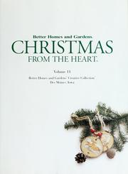 Cover of: Better homes and gardens :Christmas from the heart /.