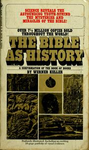 Cover of: The Bible as history: a confirmation of the Book of Books.
