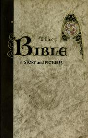 "Cover of: The Bible in story and pictures: revised from the original edition of ""The Children's Story Bible"""