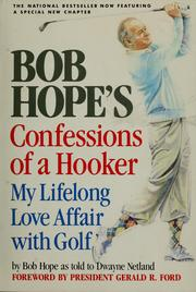 Cover of: Bob Hope's confessions of a hooker: my lifelong love affair with golf