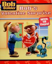 Cover of: Bob's Valentine surprise: with 18 flaps!