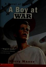 Cover of: A boy at war: a novel of Pearl Harbor