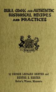 Cover of: Bull cook and authentic historical recipes and practices
