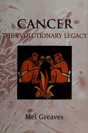 Cover of: Cancer: the evolutionary legacy