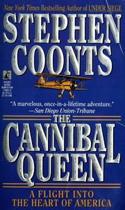 Cover of: The Cannibal Queen: a flight into the heart of America