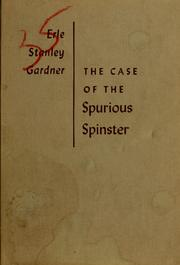 Cover of: The case of the spurious spinster