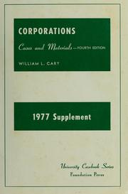 Cover of: Cases and materials on corporations (abridged and unabridged): (To chapter VIII, financing the corporation) : 1977 supplement to fourth edition