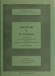 Cover of: Catalogue of fifty works by Le Corbusier [pseud.]: paintings, drawings, collages and sculpture created between the years 1919 and 1965