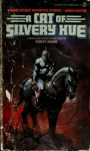Cover of: A cat of silvery hue: a Horseclans novel