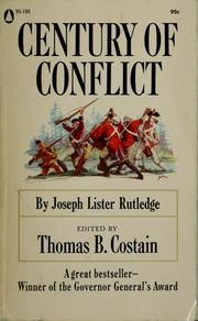 Cover of: Century of conflict: the struggle between the French and British in colonial America