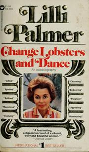 Cover of: Change lobsters--and dance: an autobiography
