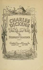 Cover of: Charles Dickens, his life and work
