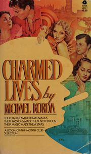 Cover of: Charmed lives: a family romance